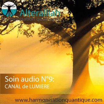 Soins audio 9 canal de lumière Alteralliah hamonisation quantique