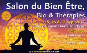 SALON BIEN-ÊTRE et THÉRAPIES TOULOUSE @ Diagora, Centre de Congrès et d'Exposition | Labège | Occitanie | France