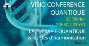 VISIO CONFÉRENCE La thérapie quantique et les Clés d'harmonisation @ chez vous