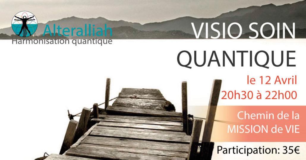 visio soin quantique collectif mission de vie 120418 -Alteralliah