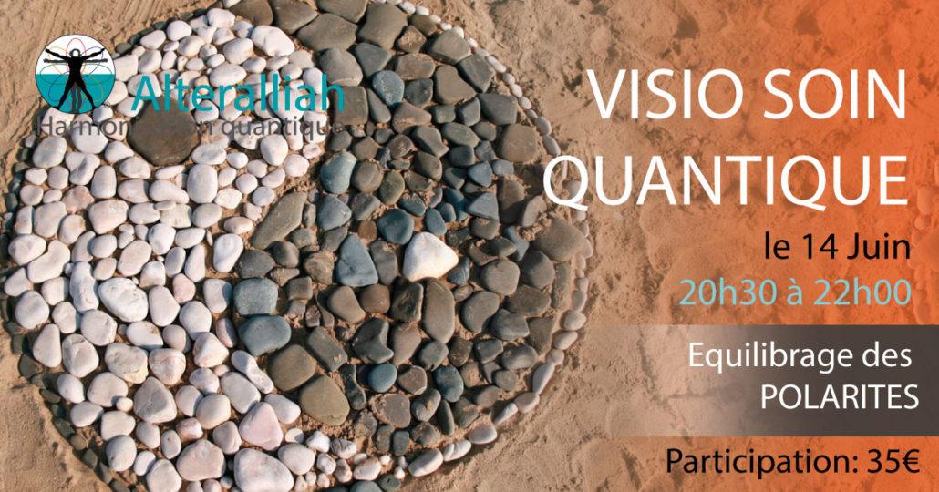 visio soin quantique collectif équilibrage des polarités 140618 -Alteralliah