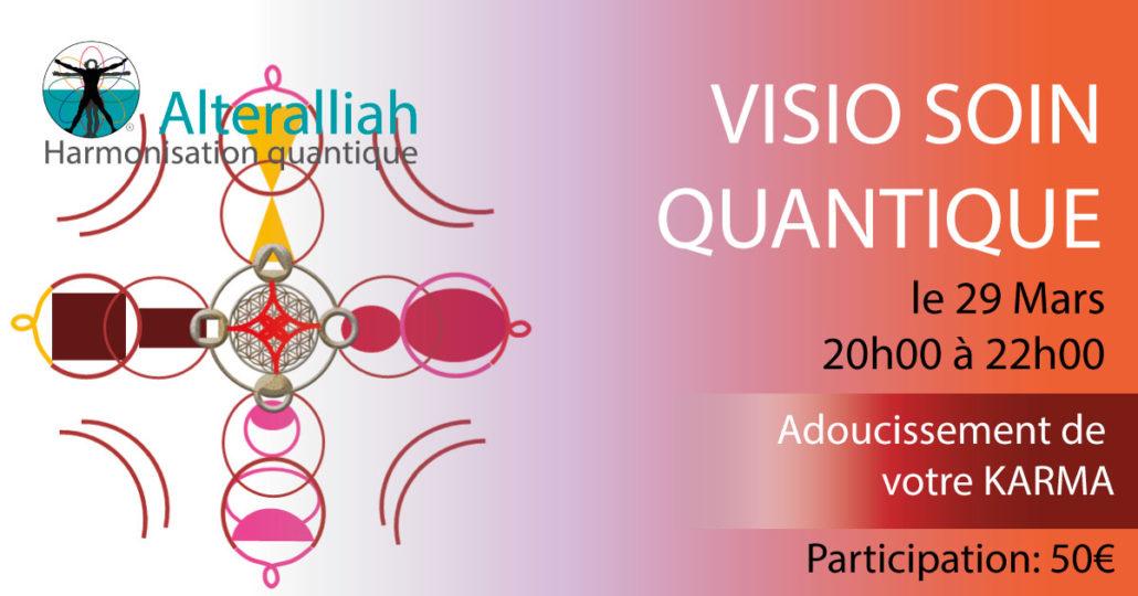 visio soin quantique collectif adoucissement de votre karma - Alteralliah
