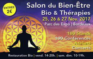 SALON BIEN-ÊTRE et THÉRAPIES BORDEAUX Nov 2017 @ Parc des Expositions - Hall 3  | Bordeaux | Nouvelle-Aquitaine | France