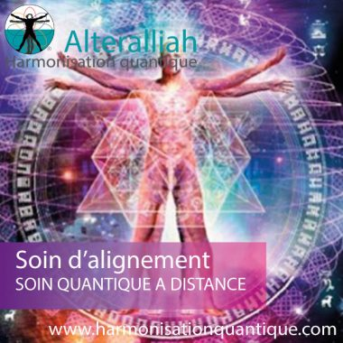 soin alignement multidimensionnel à distance-Alteralliah harmonisation quantique