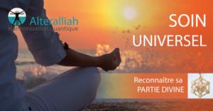 SOIN QUANTIQUE UNIVERSEL à DISTANCE - Reconnaître sa divinité @ chez vous