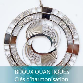 BIJOUX QUANTIQUES CLÉS d'HARMONISATION -Alteralliah