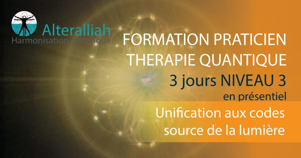 formation praticien thérapie quantique niveau 3- Alteralliah harmonisation quantique