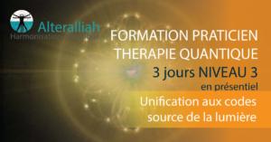 FORMATION PRATICIEN THÉRAPIE QUANTIQUE NIVEAU 3 @ Alteralliah | Saint-Jorioz | Auvergne-Rhône-Alpes | France