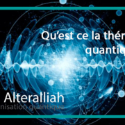 qu'est ce que la thérapie quantique - Alteralliah harmonisation quantique