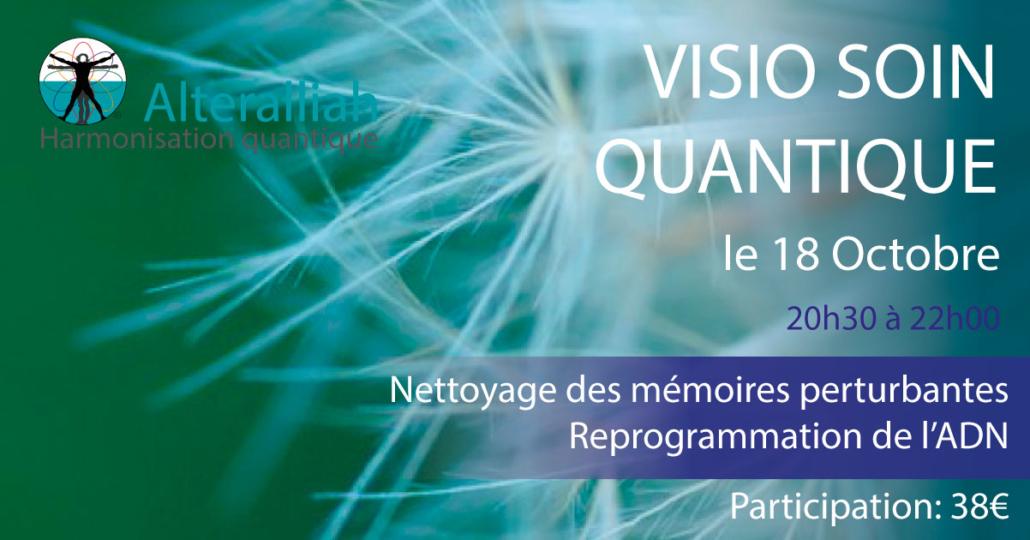 visio soin quantique de reprogrammation ADN -181010 -Alteralliah harmonisation quantique
