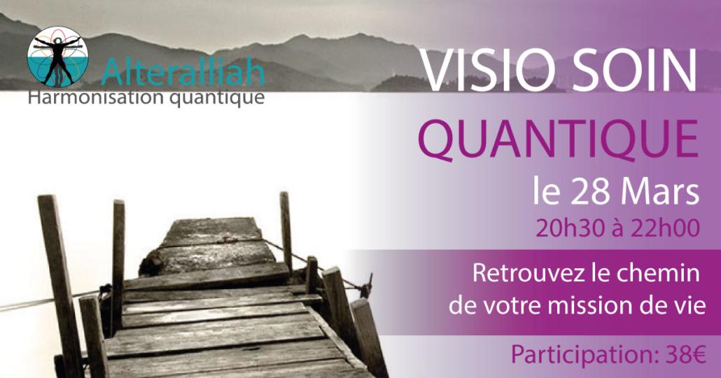 visio soin quantique collectif mission de vie 280319 -Alteralliah harmonisation quantique