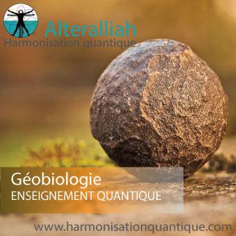 Formation, stage géobiologie quantique -Alteralliah Harmonisation quantique