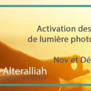 Activation des codes de lumière photonique 2018- Alteralliah - harmonisation quantique