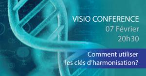 VISIO CONFÉRENCE Comment utiliser les Clés d'harmonisation quantique @ chez vous