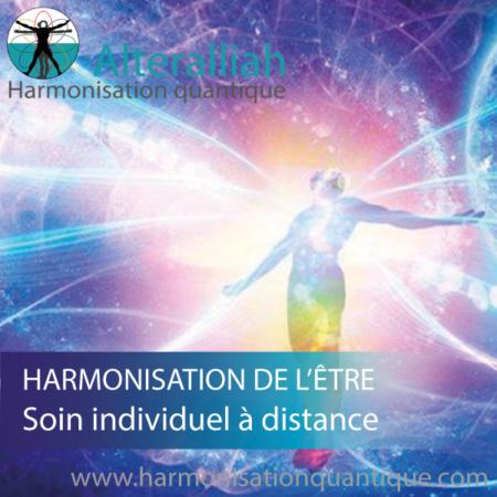 soin quantique individuel d'harmonisation de l'être à distance -Alteralliah - Harmonisation quantique