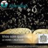 Visio soin quantique en replay OUVERTURE A LA COMMUNICATION- Alteralliah- Harmonisation quantique