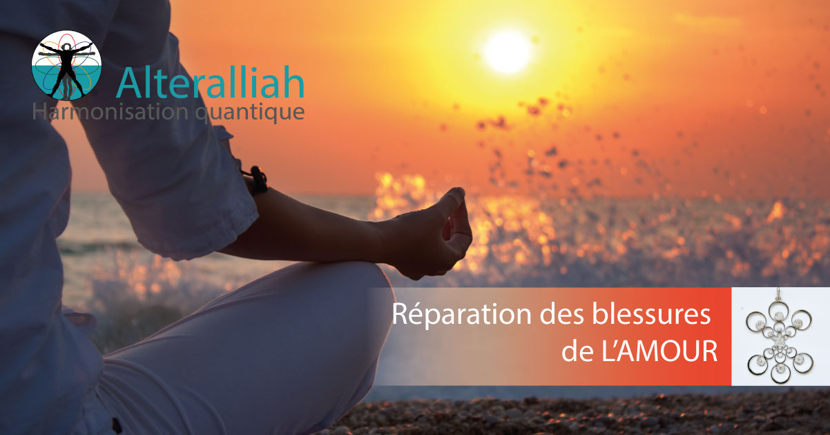 SOIN UNIVERSEL-REPARATION-BLESSURES-AMOUR-Alteralliah