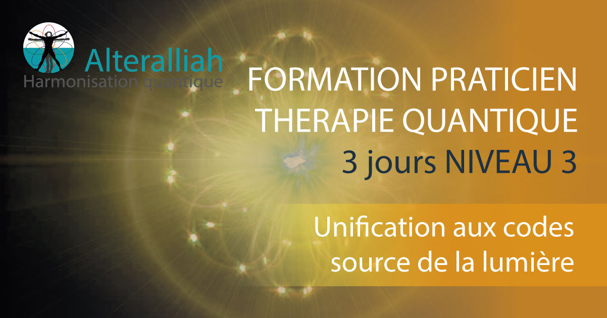 FORMATION THERAPIE QUANTIQUE NIVEAU 3-Alteralliah