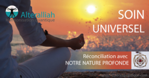 SOIN QUANTIQUE UNIVERSEL à DISTANCE - Réconciliation avec notre nature profonde @ chez vous, à distance