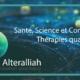 Santé, science et conscience, thérapie quantique